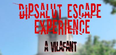 Dipsalut Escape Experience Vilafant