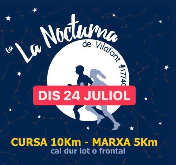 6a edició de La Nocturna de Vilafant: Dissabte 24 de juliol