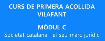 Curs de 1a acollida - Mòdul C (Societat catalana i el seu marc jurídic)
