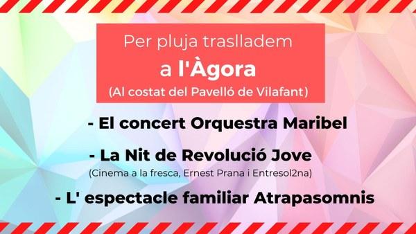 Festa Major 2021: Per previsió de mal temps, els actes de l'Aparcament de l'Església es traslladen a l'Àgora