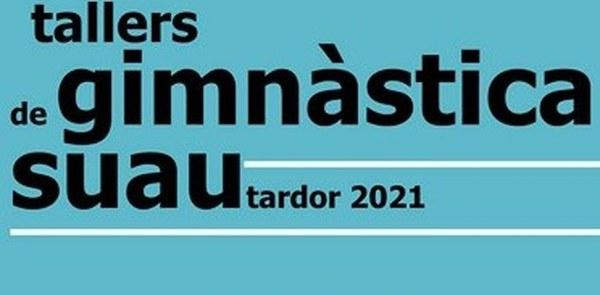 S'obren les inscripcions als tallers de Gimnàstica Suau -  tardor 2021