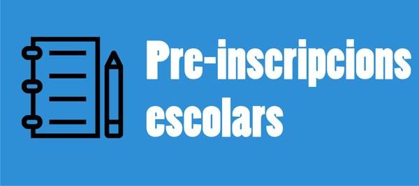 Obertura preinscripció escolar (infantil, primària i ESO): del 13 al 22 de maig 2020